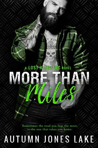 More Than Miles (A Lost Kings MC Novel) (English Edition) par Autumn Jones Lake