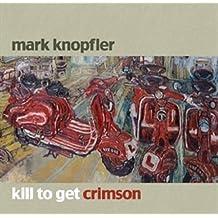 Kill to Get Crimson (Deluxe Edition) [CD+Bonus-DVD]