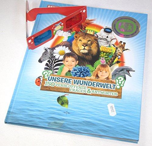 Unsere Welt erkunden mit Kinder Sticker Bilderbuch mit 3D Brille, Unsere Wunderwelt -150 verblüffende Fragen & Antworten, mit Experimenten - eigenen Regenbogen herzaubern für Groß und Klein- Unsere Erde entdecken, Buch für Entdecker, Lehrbuch