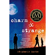 Charm & Strange: A Novel (English Edition)