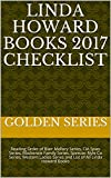 Linda Howard Books 2017 Checklist: Reading Order of Blair Mallory Series, CIA Spies Series, Mackenzie Family Series, Spencer-Nyle Co Series, Western Ladies ... of All Linda Howard Books (English Edition)