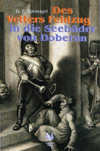 Des Vetters Feldzug in die Seebäder von Doberan.