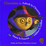 Image de Histoires de Zabeth la Chouette, Odilon le Grillon, Marie la Fourmi
