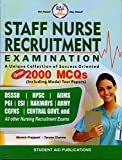 #4: STAFF NURSE Recruitment Examination: A Unique Collection of Success Oriented Over 2000 MCQs