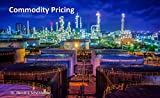 Commodity Pricing