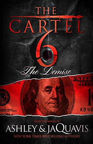 The Cartel 6: The Demise (English Edition) eBook: Ashley ...