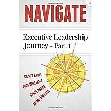 Navigate: Executive Leadership Journey - Part1
