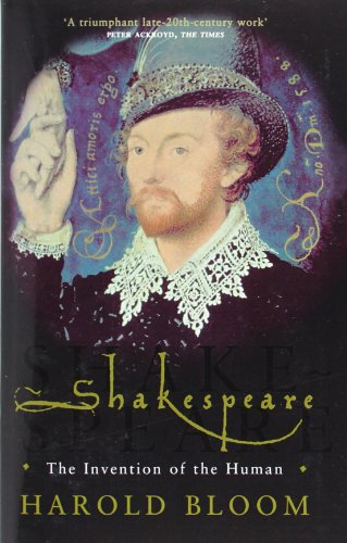 Shakespeare: The Invention of the Human par Prof. Harold Bloom