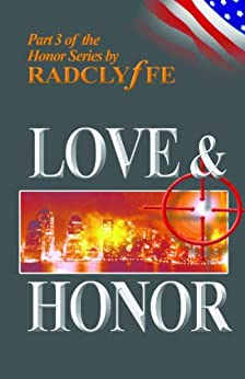 Love & Honor (Honor Series Book 3) (English Edition) par [Radclyffe]
