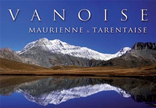 Vanoise Maurienne et Tarentaise