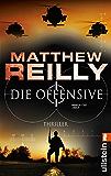 Die Offensive: Thriller (Ein Scarecrow-Thriller 2)