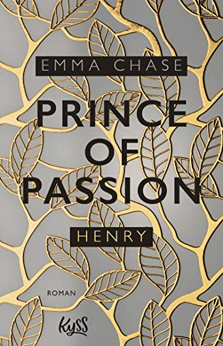 Prince of Passion - Henry (Die Prince-of-Passion-Reihe, Band 2)