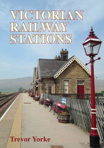 Victorian Railway Stations por Trevor Yorke