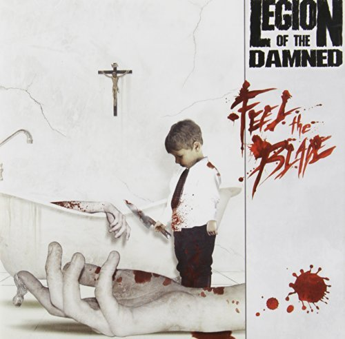 FEEL THE BLADE by Legion Of The Damned (2008-02-05)
