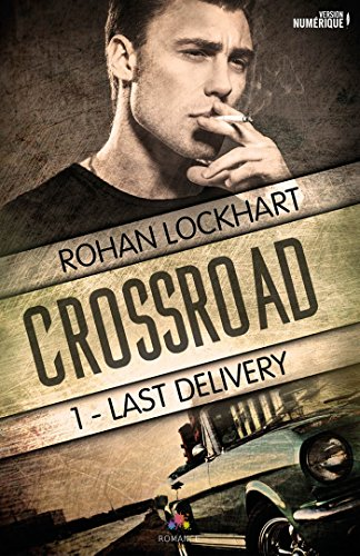Last Delivery: Crossroad, T1