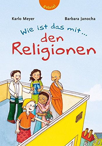 Wie ist das mit ... den Religionen