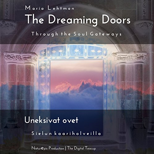 The Dreaming Doors: Through the Soul Gateways