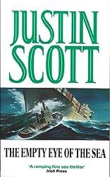Empty Eye of the Sea by Justin Scott (1994-11-05)