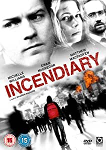 Incendiary [DVD]