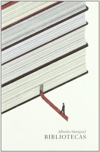 Bibliotecas por Alberto Manguel