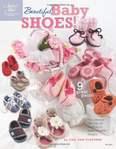 Beautiful Baby Shoes! (Annie's Attic)