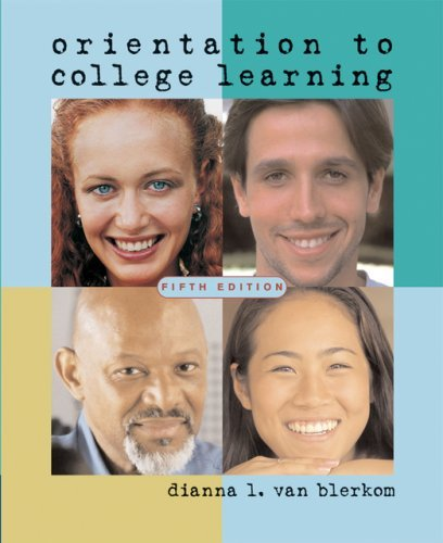 Orientation to College Learning by Dianna L. Van Blerkom (2006-03-03)
