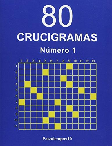 80 Crucigramas - N. 1: Volume 1 por Pasatiempos10