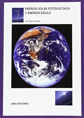 ENERGiA SOLAR FOTOVOLTAICA Y ENERGiA EoLICA