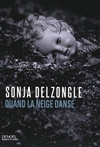 Quand la neige danse par Sonja Delzongle