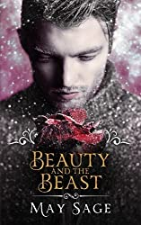 Beauty and the Beast (Not quite the Fairy Tale) (Volume 3) by May Sage (2016-03-11)