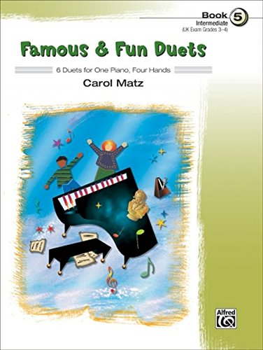 FAMOUS & FUN DUETS: 6 Duets for One Piano, Four Hands