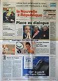 NOUVELLE REPUBLIQUE (LA) [No 15559] du 18/12/1995 - ULTIME FRONT SOCIAL AVANT LA TREVE - PLACE AU DIALOGUE - DONNER DE L'EPSOIR PAR GERBAUD - UNE JEUNE SAVOYARDE A ETE ELUE MISS FRANCE 96 / LAURE BELLEVILLE - LES SPORTS / FOOT - RUGBY - LES SYRIENS ET LES USRAELIENS ONT DECIDE DE REPRENDRE LEUR NEGOCIATIONS DE PAIX - LE SOMMET EUROPEEN DE MADRID - LA PAIX EN BOSNIE ET L'OTAN - ELECITONS EN AUTRICHE / FRANZ VRANITZKY - WOLFGANG SCHUESSEL -