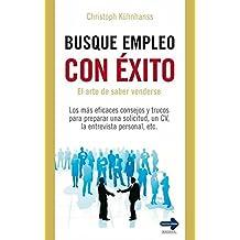 Busque Empleo Con Exito: El Arte de Saber Venderse (Masterclass (Robin Book))