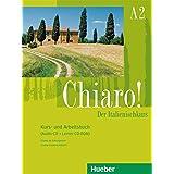 Chiaro! A2: Der Italienischkurs / Kurs- und Arbeitsbuch mit Audio-CD und Lerner-CD-ROM