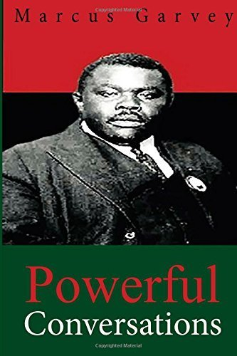 Powerful Conversations by Garvey, Marcus (2015) Paperback