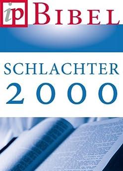 Die Bibel - Schlachter Version 2000 von [Schlachter, Franz Eugen]