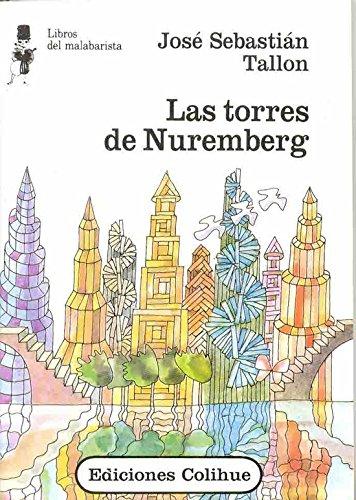 Las Torres de Nuremberg par Jose Sebastian Tallon