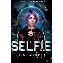 Selfie: Device Kids Book One (English Edition)
