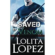 Saved by Venom (Grabbed) (Volume 3) by Lolita Lopez (2015-10-13)