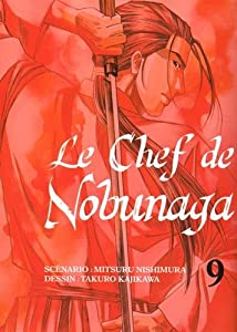 Le Chef de Nobunaga Edition simple Tome 9