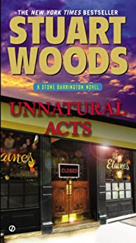 Unnatural Acts: A Stone Barrington Novel von [Woods, Stuart]