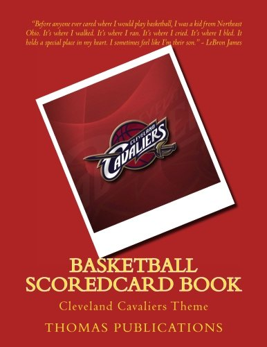 Basketball Scoredcard Book: Cleveland Cavaliers Theme