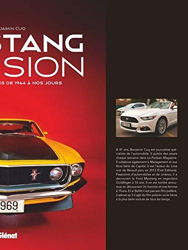 Mustang Passion: Tous les modèles de 1964 à nos jours par Benjamin Cuq