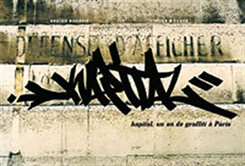 Kapital : Un an de graffiti  Paris