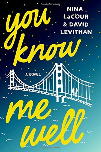 You Know Me Well: A Novel by David Levithan Nina LaCour(2016-06-07)