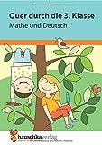 Quer durch die 3. Klasse, Mathe und Deutsch - Übungsblock (Lernspaß Übungsblöcke)