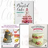 The Painted Cake,Buttercream One-Tier Wonders and The Contemporary Buttercream Bible [Hardcover] 3 Books Bundle Collection - Transform cakes, cookies and cupcakes into edible work of art, The complete practical guide to cake decorating with buttercream icing, 30 simple and sensational buttercream cakes