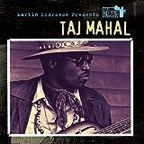Martin Scorsese Presents The Blues: Taj Mahal