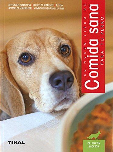 Comida sana para tu perro (Animales de compañia)