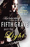 Fifth Grave Past the Light: Number 5 in series